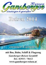 Katalog 2014 ansehen ! Bitte hier klicken - Gansberger Reisen