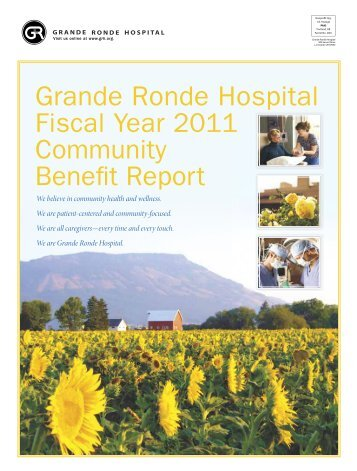 2011 Community Benefit Report - Grande Ronde Hospital