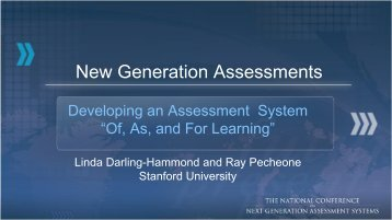 New Generation Assessments - The K-12 Center at ETS