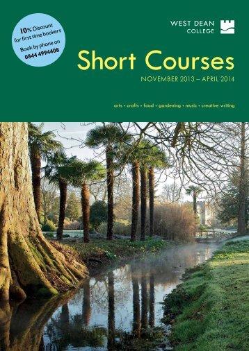 Short Courses November 2013 - April 2014 - West Dean College