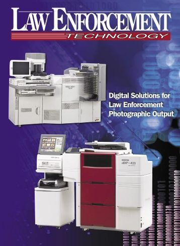 Digital Solutions for Law Enforcement Photographic Output