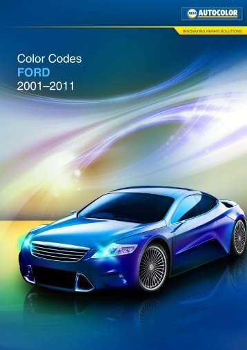 Nexa Autocolor Ford Color Codes 2001 Bis 2011
