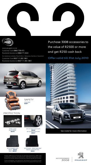 Purchase 3008 accessories to the value of R2500 or more ... - Peugeot