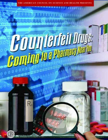 Counterfeit Drugs - American Council on Science and Health