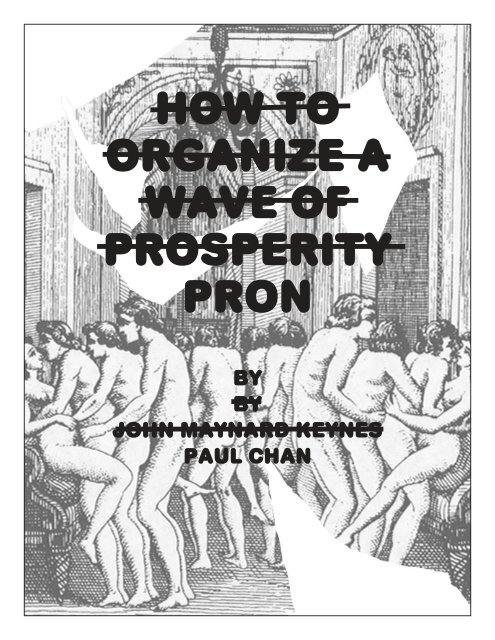 How to organize a wave of prosperity pron - National Philistine
