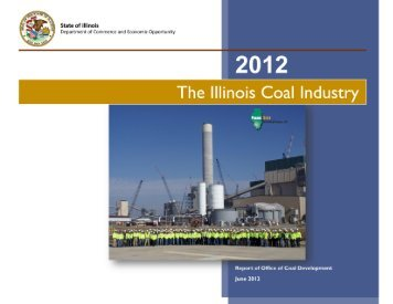 The Illinois Coal Industry - Illinois Department of Commerce and ...