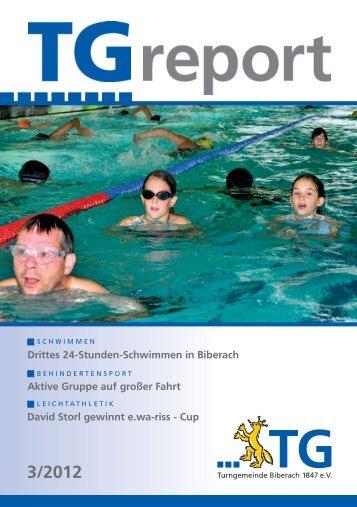 TG-Report 3 / 2012 als pdf-Datei - TG Biberach