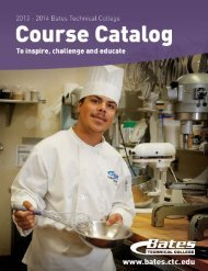 Download a PDF of the 2013-2014 catalog - Bates Technical College