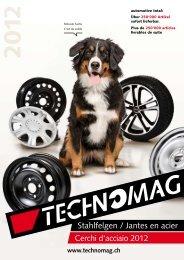 Stahlfelgen / Jantes en acier Cerchi d'acciaio 2012 - Technomag AG
