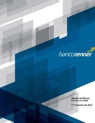 Relatório de Gestão de Riscos - 2013 - 1º trimestre - Banco Renner