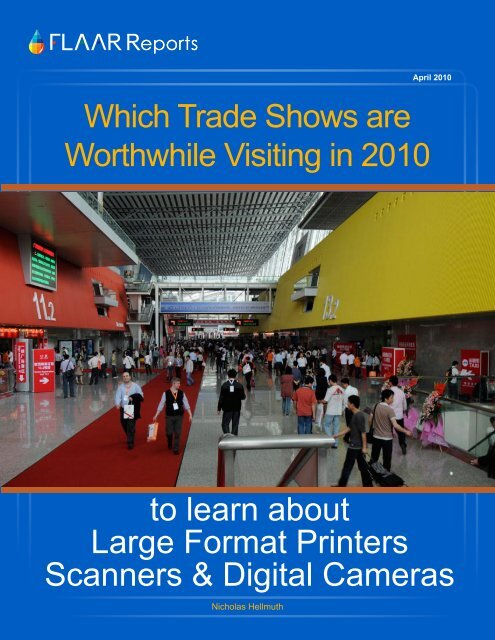 Which Trade Shows are Worthwhile Visiting in 2010 - Wide-format ...
