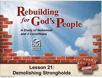 Lesson 21: Demolishing Strongholds