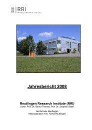 Jahresbericht 2008 Reutlingen Research Institute - Hochschule ...