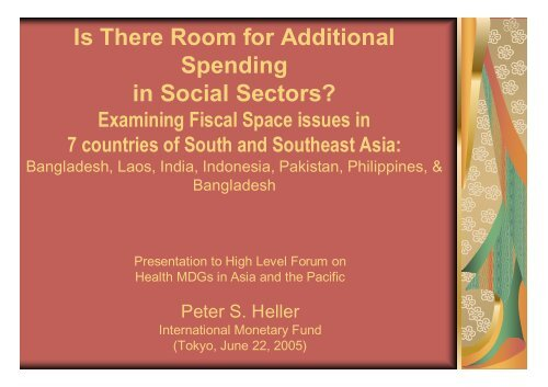 13 Examining fiscal space issues in 7 countries - P Heller, IMF