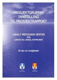 Etablering av lokalt medisinsk senter - Lardal kommune