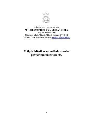Mālpils Mūzikas un mākslas skolas pašvērtējuma ziņojums.
