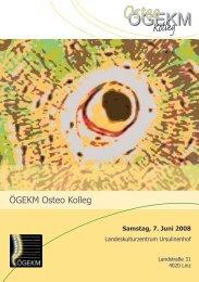 Programm Osteo Kolleg 0608.indd - Österreichische Gesellschaft für ...