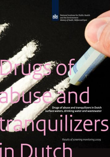 Drugs of abuse and tranquilizers in Dutch surface waters, drinking ...