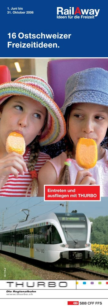 16 Ostschweizer Freizeitideen. - Thurbo