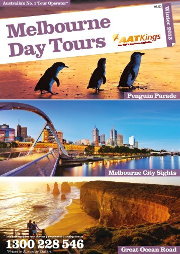 Australia-AAT Kings Melbourne Day Tours 2013 - msltravel.com