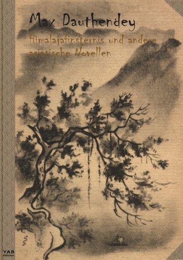 Max Dauthendey Himalajafinsternis und andere asiatische Novellen