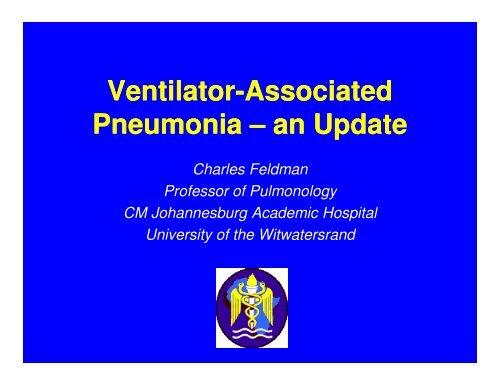 Ventilator Ventilator-Associated Associated Pneumonia Pneumonia ...