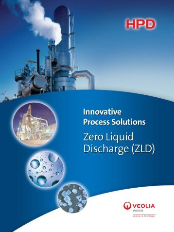 HPD ZLD 6P 9-24:Layout 1 - Veolia Water Solutions & Technologies