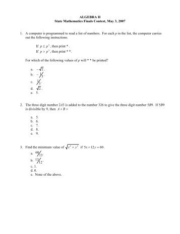 ALGEBRA II State Mathematics Finals Contest, May 3, 2007 1. A ...