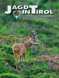 Im Bann dieser Berge – die Jagd in Tirol - Tiroler Jägerverband