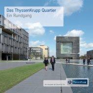 Das ThyssenKrupp Quartier Ein Rundgang
