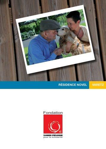 résidence novel varetz - Fondation Caisses d'Epargne pour la ...