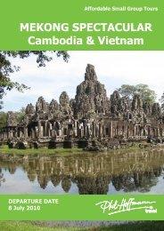 MEKONG SPECTACULAR Cambodia & Vietnam - Phil Hoffmann ...