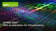 NVIDIA GRID GPU Acceleration for Virtualization - GPU Technology ...