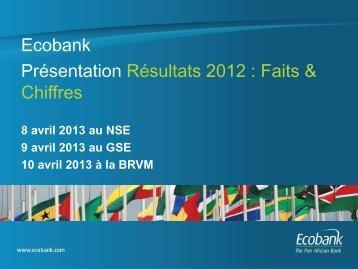 Présentation des résultats trimestriels du Groupe Ecobank au 31 ...