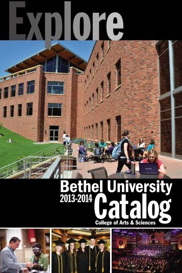 2013-2014 Catalog - College of Arts & Sciences - Bethel University