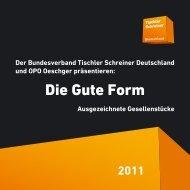 Die Gute Form 2011 - Tischler Schreiner Deutschland