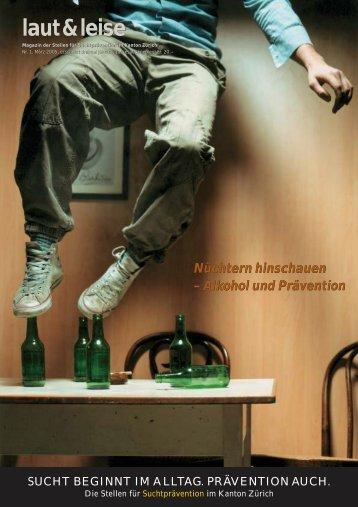 laut & leise 1/05 - Suchtprävention im Kanton Zürich