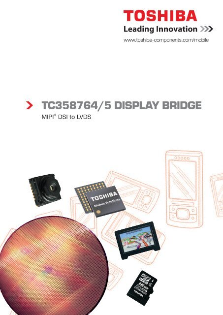 TC358764/5 DISPLAY BRIDGE - Toshiba Components