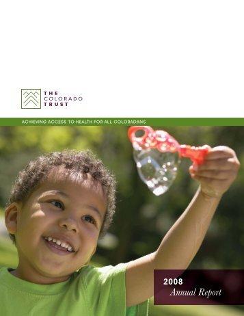 2008 Annual Report - The Colorado Trust
