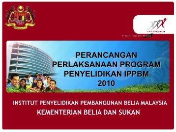 perancangan perlaksanaan program penyelidikan ippbm 2010