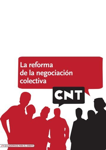La reforma de la negociación colectiva (castellano) - CNT