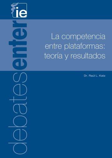 La competencia entre plataformas: teoría y resultados - AMCHAM