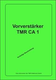Vorverstärker TMR CA 1 -  TMR Elektronik GmbH