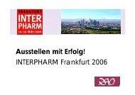 Ausstellen mit Erfolg! INTERPHARM Frankfurt 2006