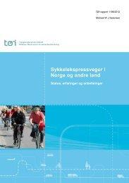 Sykkelekspressveger i Norge og andre  land - Transportøkonomisk ...