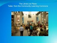 The Library as Place: Tales from the Community ... - Accessola2