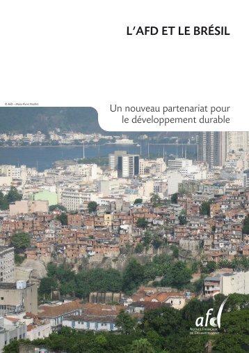 L'AFD ET LE BRéSIL - Agence Française de Développement