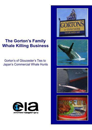 The Gorton's Family Whale Killing Business - Environmental ...