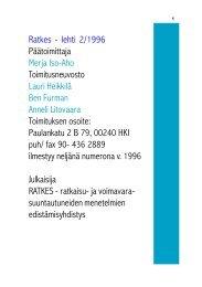 Ratkes - lehti 2/1996 Päätoimittaja Merja Iso-Aho Toimitusneuvosto ...