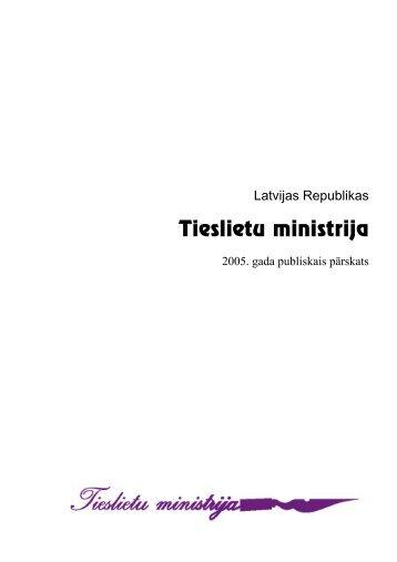 Tieslietu ministrijas 2005. gada pārskats